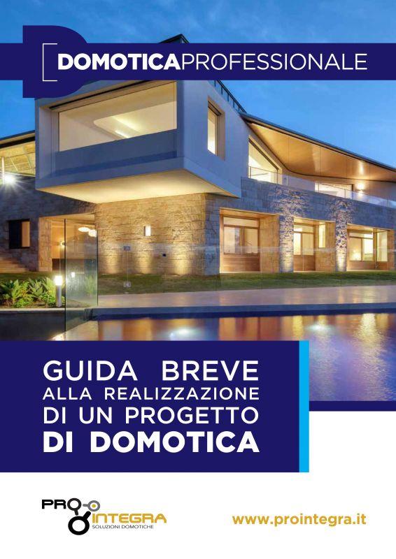 Domotica professionale stai pensando a una casa domotica - Trasformare una casa in domotica ...